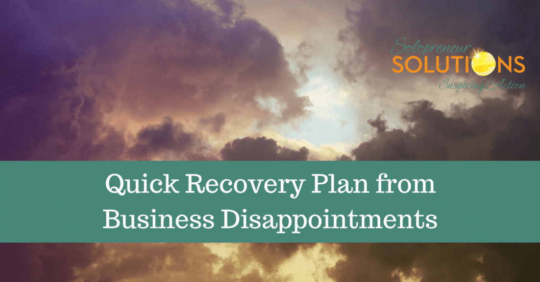 Quick Recovery Plan from Business Disappointments
