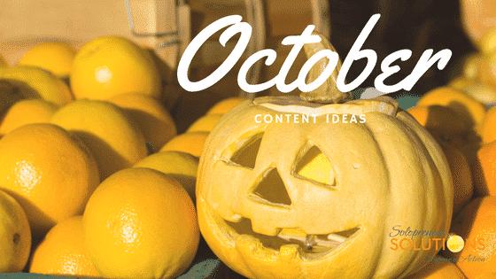 October Content Ideas