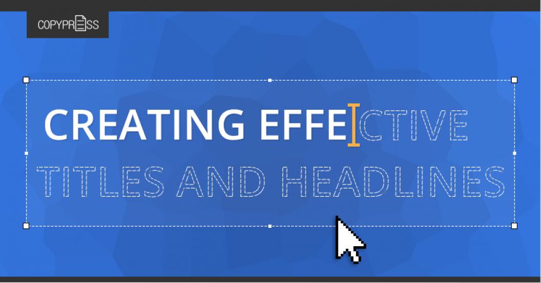 Creating Headlines