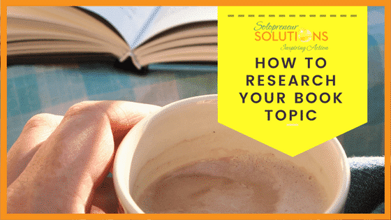 How to Research Your Book Topic