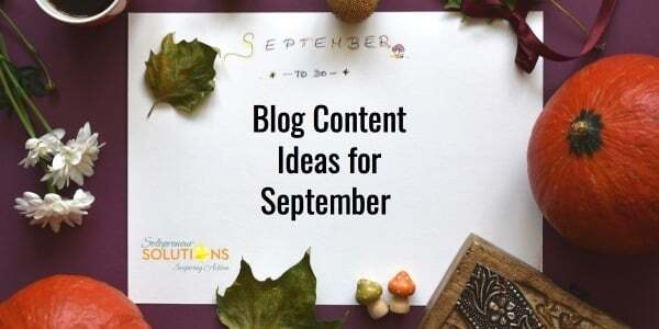 Blog Content Ideas for September