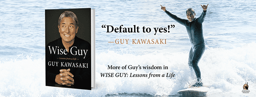 Guy Kawasaki Wise Guy review