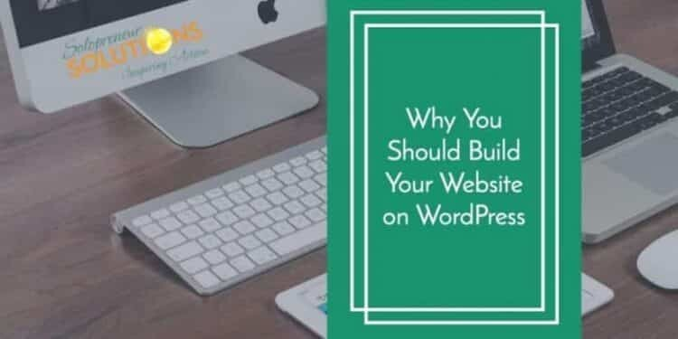 why build on Wordpress
