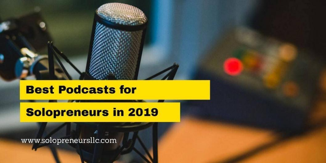 best podcasts for solopremeurs