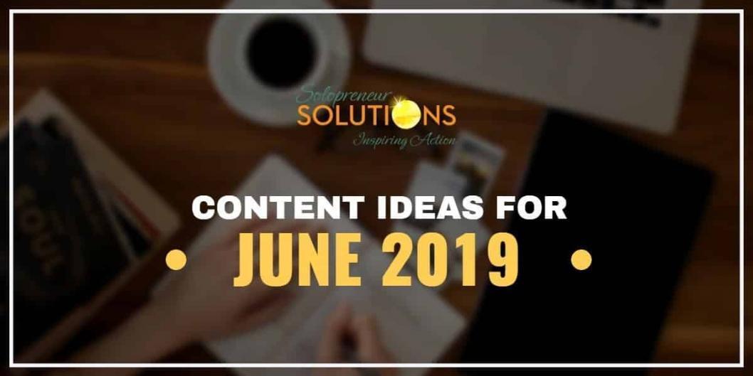 Content Ideas for June 2019