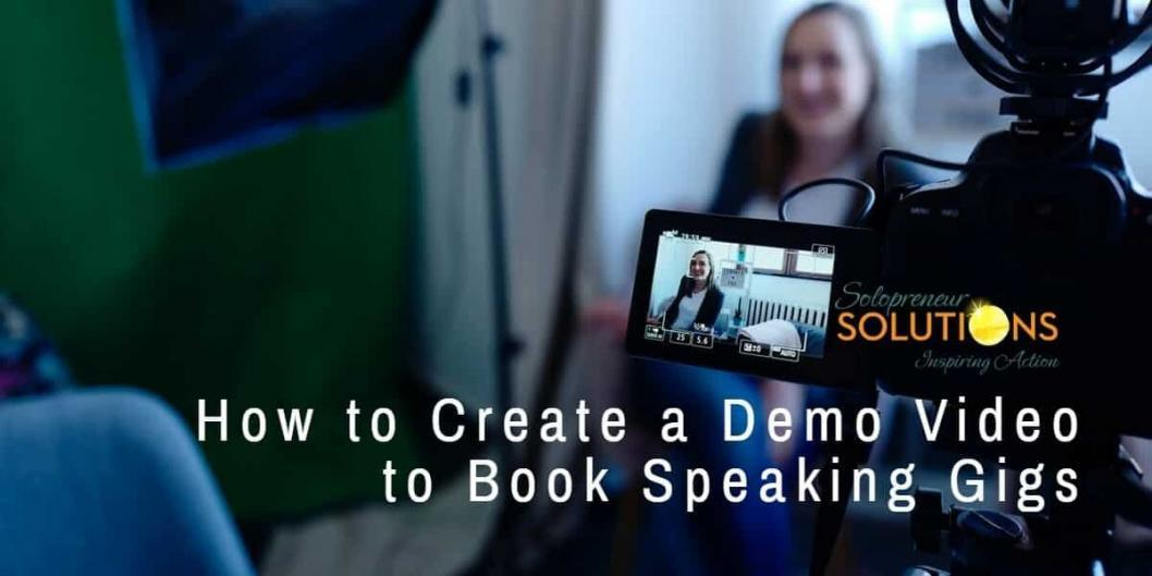How to Create a Demo Video to Book Speaking Gigs