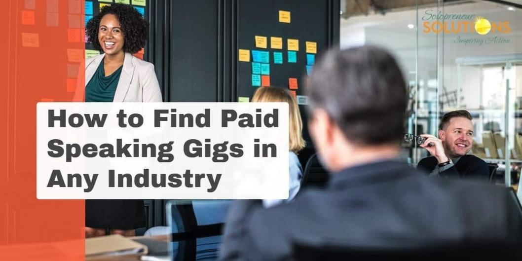 How to Find Paid Speaking Gigs in Any Industry