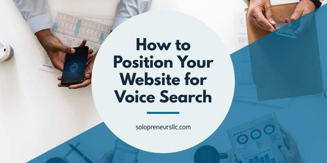 How to Position Your Website for Voice Search