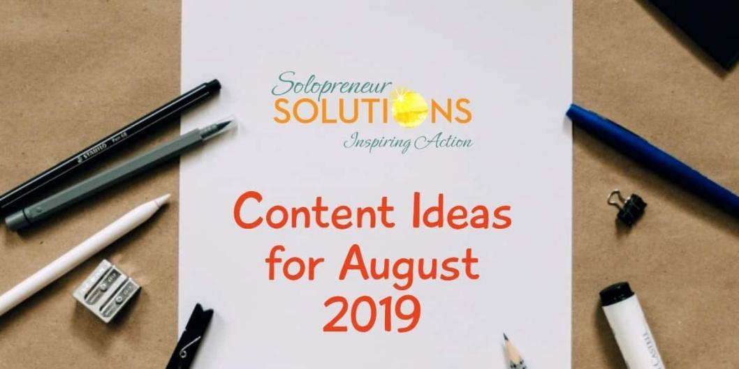 content ideas for August 2019