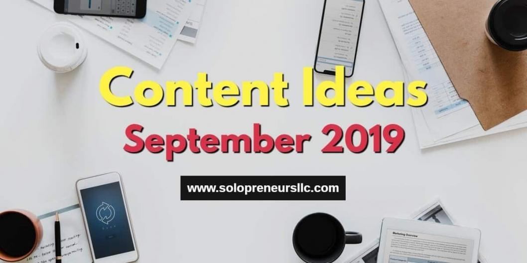 Content Ideas for September 2019