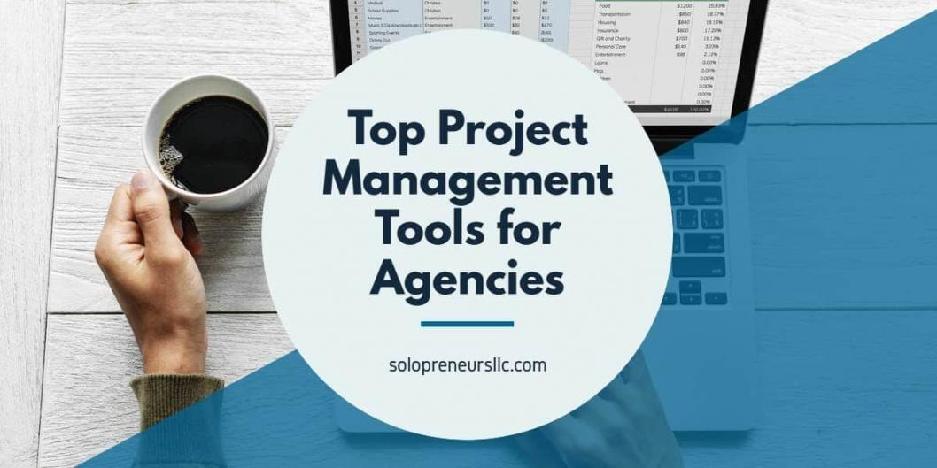 Top Project Management Tools for Agencies