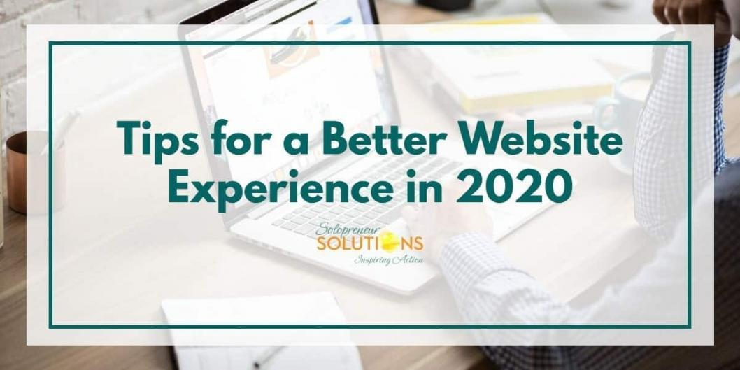 Tips for a Better Website Experience in 2020