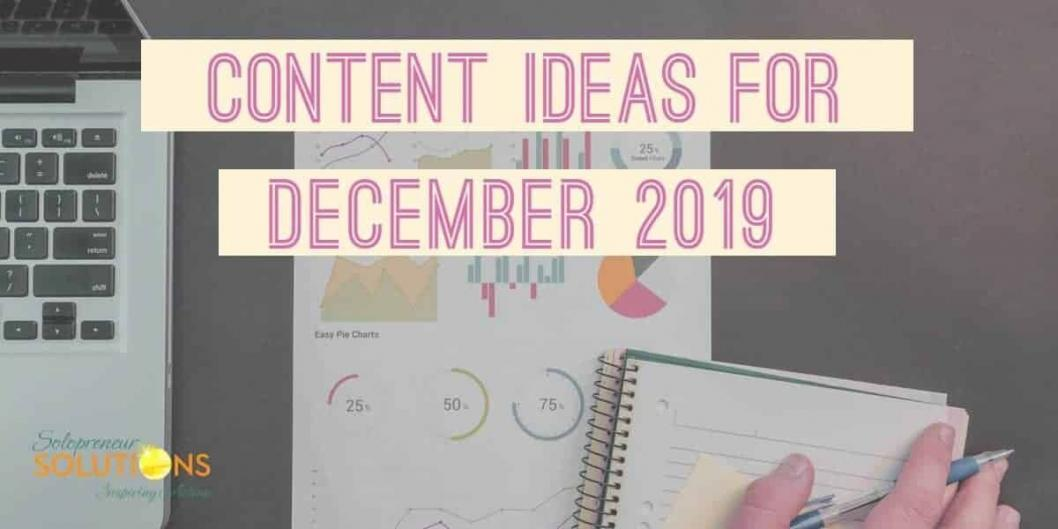 Content Ideas for December 2019